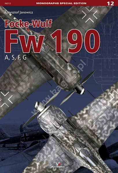 Kagero Monographs Special Edition 12: Focke-Wulf Fw 190 A, S, F, G