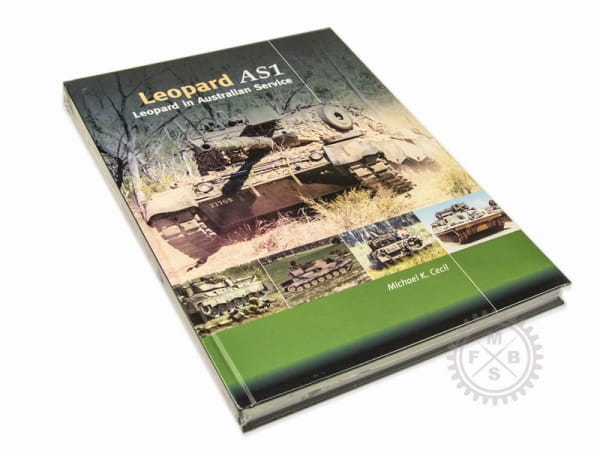 The Leopard AS1 in Australian Service - Trackpad Publishing