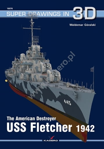 Kagero Super Drawings in 3D 16076: The American Destroyer USS Fletcher 1942