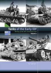 Tanks of the Early IDF. History of the IDF Armored Corps, Vol. 1. - Trackpad Publishing