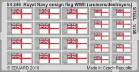 Royal Navy ensign flag WWII (cruisers/destroyers) STEEL / 1:350