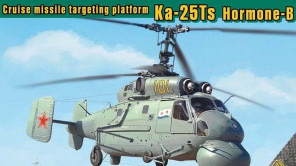 Ka-25Ts Hormone-B Cruise missile targeting platform / 1:72